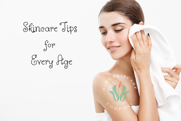 Skincare Tips for Every Age