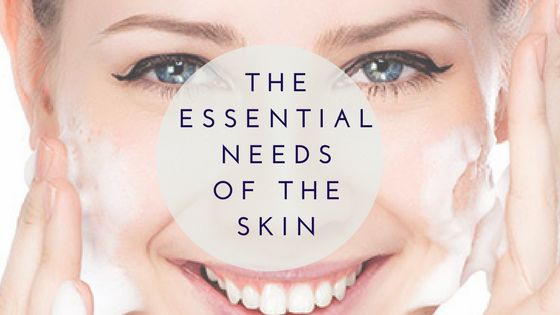 The Essential Needs of the Skin