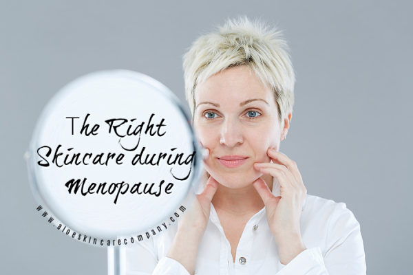 The Right Skincare during Menopause