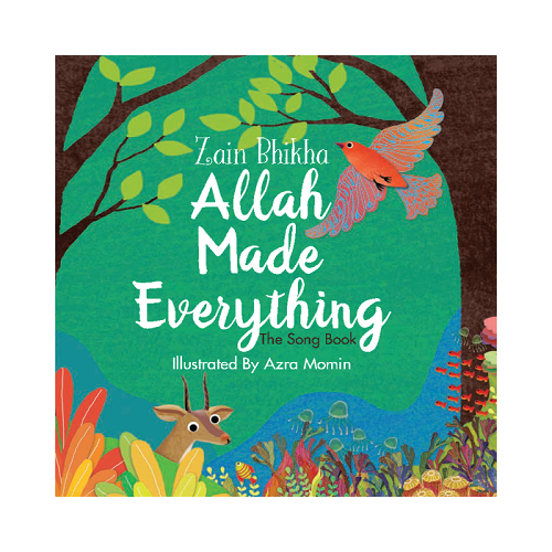 Allah Made Everything - Zain Bikha