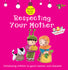 Respecting Your Mother