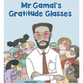 Mr Gamal's Gratitude Glasses