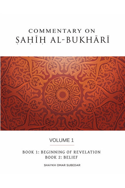 Commentary on Sahih al-Bukhari – Volume 1