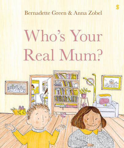 Who's your real Mum ?