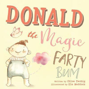 Donald The Magic Farty Bum