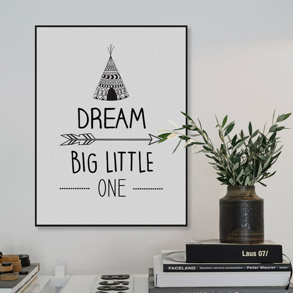 Dream Big Little One Canvas Art Poster