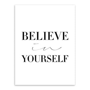 Believe In Yourself Canvas Art Poster