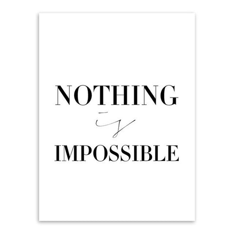 Nothing Is Impossible Canvas Art Poster