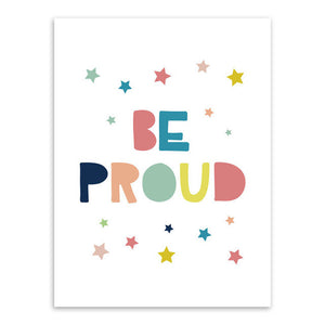 Be Proud Canvas Art Poster