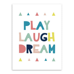 Play Laugh Dream Canvas Art Poster