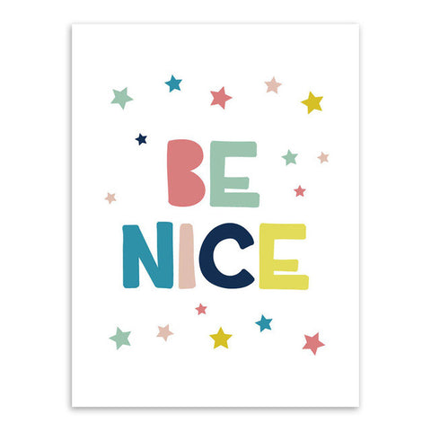 Be Nice Canvas Art Poster