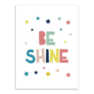 Be Shine Canvas Art Poster