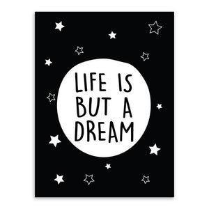 Life Is But A Dream Canvas Art Poster