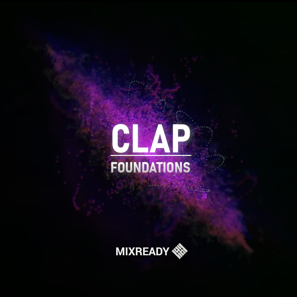 MIX003: Clap Foundations