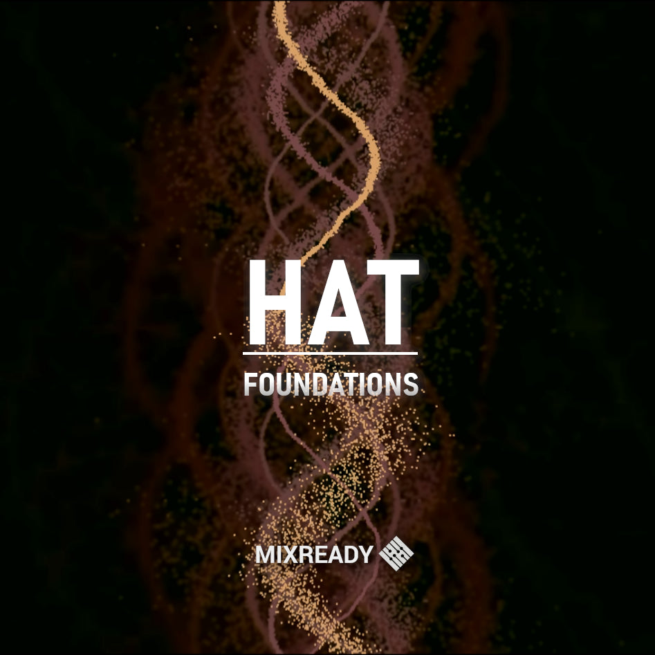 MIX004: Hat Foundations
