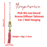 Divya Mantra Pink Chinese Feng Shui Wu Lou Gourd Aroma Diffuser Talisman Gift Pendant Amulet Car Rear View Mirror Decor Ornament Accessories/Good Luck Charm Protection Interior Wall Hanging Showpiece - Divya Mantra