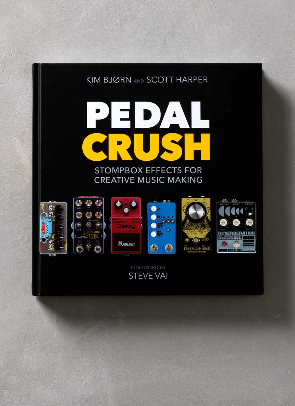 PEDAL CRUSH - Stompbox Effects For Creative Music Making