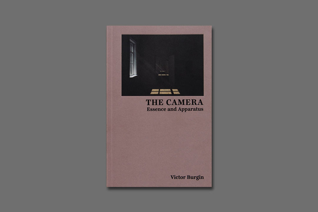 Victor Burgin: The Camera - Essence and Apparatus