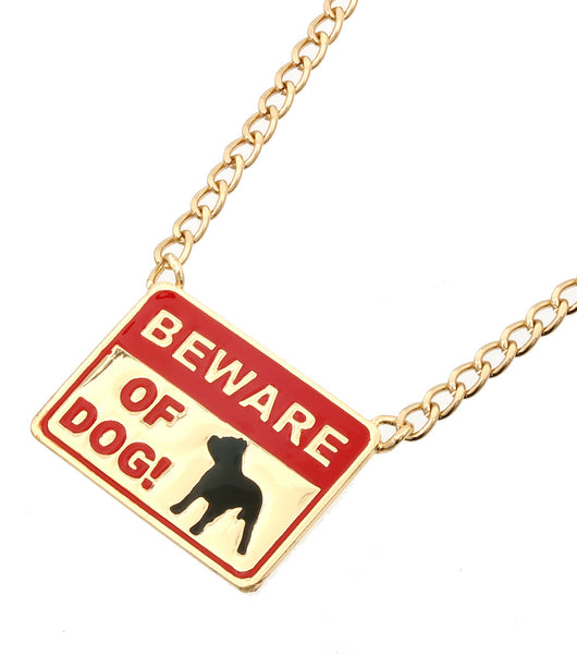 Beware of Dog Necklace