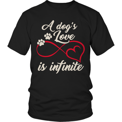 A Dogs Love Is Infinite Unisex Shirt / Black / S