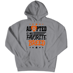 Adopted Is My Favourite Breed Hoodie / Athletic Heather / S