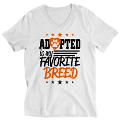 Adopted Is My Favourite Breed Ladies V-Neck / White / S