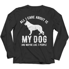 All I Care About Is My Dog And Maybe Like 3 People Long Sleeve / Black / 4XL