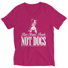 Ban Stupid People Not Dogs Ladies V-Neck / Pink / S