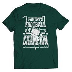 Fantasy Football Champion Unisex Shirt / Forest Green / 3XL