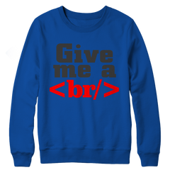 Give Me a Break Crewneck Fleece / Royal / S