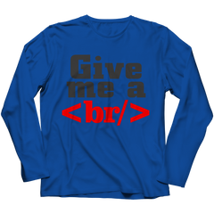 Give Me a Break Long Sleeve / Royal / S