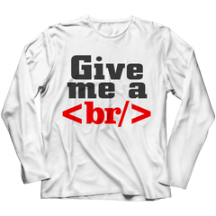 Give Me a Break Long Sleeve / White / S