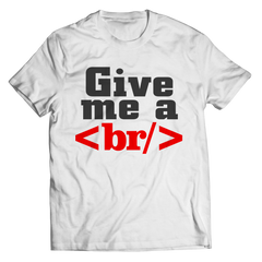 Give Me a Break Unisex Shirt / White / S