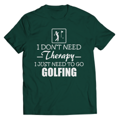 Golf Therapy Unisex Shirt / Forest Green / 3XL