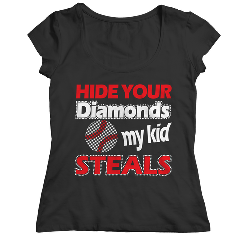 Hide Your Diamonds My Kid Steals Ladies Classic Shirt / Black / 2XL
