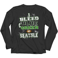 I Bleed Blue and Green Go Seattle Long Sleeve / Black / 4XL