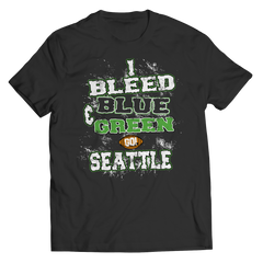 I Bleed Blue and Green Go Seattle Unisex Shirt / Black / 5XL