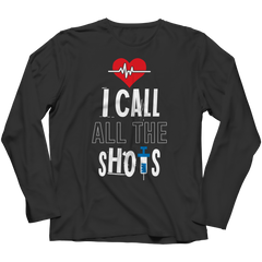 I Call All the Shots 1 Long Sleeve / Black / S