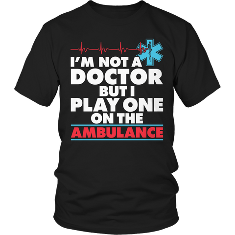 I'm Not A Doctor Unisex Shirt / Black / S