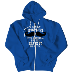 I Mustache You A Question Zipper Hoodie / Royal / S