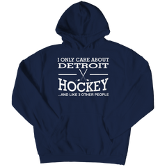 I Only Care About Detroit Hockey Hoodie / Navy / 3XL