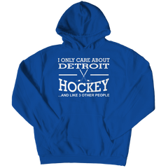 I Only Care About Detroit Hockey Hoodie / Royal / 3XL