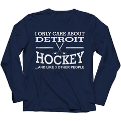 I Only Care About Detroit Hockey Long Sleeve / Navy / 3XL