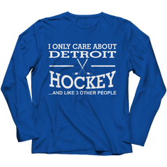 I Only Care About Detroit Hockey Long Sleeve / Royal / 3XL