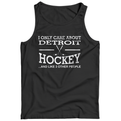 I Only Care About Detroit Hockey Tank Top / Black / 3XL