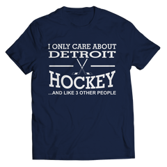 I Only Care About Detroit Hockey Unisex Shirt / Navy / 3XL