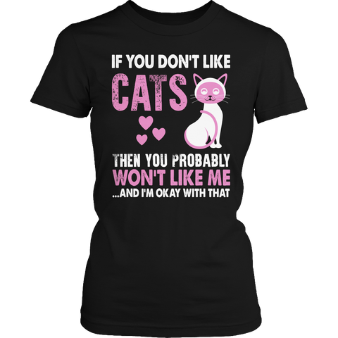 If You Don't Like Cats Ladies Classic Shirt / Black / S