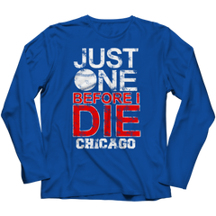 Just One Before I Die Chicago Long Sleeve / Royal / 3XL
