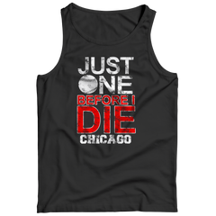 Just One Before I Die Chicago Tank Top / Black / 3XL