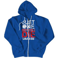 Just One Before I Die Chicago Zipper Hoodie / Royal / 2XL